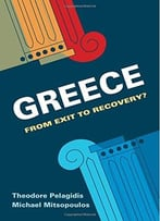 Greece: From Exit To Recovery?