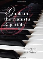 Guide To The Pianist'S Repertoire (4th Edition)