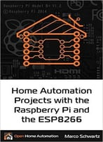 Home Automation Projects With The Raspberry Pi & The Esp8266