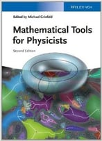 Mathematical Tools For Physicists (2nd Edition)