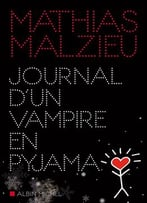 Mathias Malzieu, Journal D'Un Vampire En Pyjama