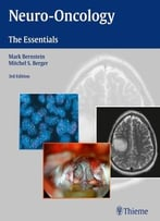 Neuro-Oncology: The Essentials, Third Edition
