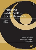 Principles And Methods Of Social Research, 3 Edition