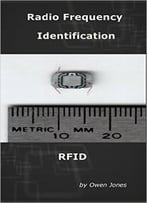 Radio Frequency Identification: Rfid (How To…)