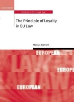 The Principle Of Loyalty In Eu Law