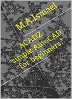 Acadz'Simple Autocad For Beginners.'