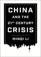 China And The 21st Century Crisis