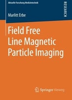 Field Free Line Magnetic Particle Imaging