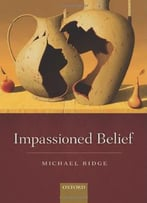 Impassioned Belief
