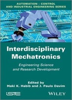 Interdisciplinary Mechatronics – Engineering Science And Research Development