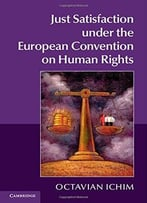 Just Satisfaction Under The European Convention On Human Right