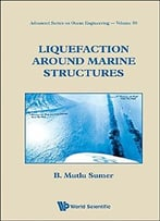 Liquefaction Around Marine Structures