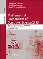 Mathematical Foundations Of Computer Science 2015, Part Ii