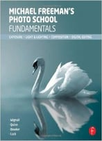 Michael Freeman'S Photo School Fundamentals