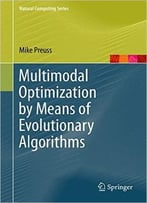 Multimodal Optimization By Means Of Evolutionary Algorithms