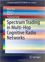Spectrum Trading In Multi-Hop Cognitive Radio Networks
