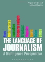 The Language Of Journalism: A Multi-Genre Perspective