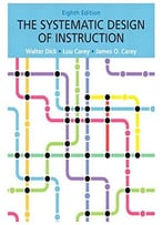 The Systematic Design Of Instruction, 8 Edition