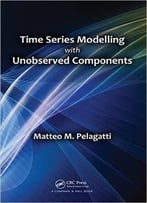 Time Series Modelling With Unobserved Components