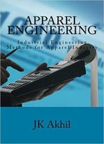Apparel Engineering – Industrial Engineering Methods For Apparel Industry