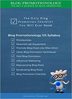 Blog Promotionology – The Art & Science Of Blog Promotion
