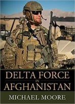 Delta Force In Afghanistan