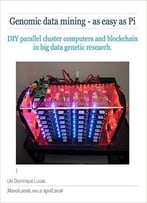Genomics – Easy As Pi: Diy Parallel Cluster Computers In Big Data Genetic Research