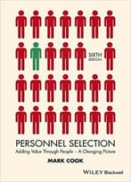 Personnel Selection: Adding Value Through People – A Changing Picture, 6 Edition