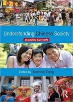 Understanding Chinese Society, 2 Edition