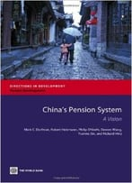 China'S Pension System: A Vision