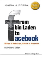 From Bin Laden To Facebook: 10 Days Of Abduction, 10 Years Of Terrorism