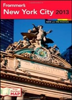 Frommer'S New York City 2013 (Frommer'S Color Complete)
