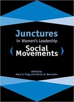 Junctures In Women'S Leadership: Social Movements