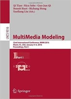 Multimedia Modeling: 22nd International Conference, Mmm 2016, Miami, Fl, Usa, January 4-6, 2016