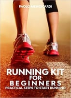 Running Kit For Beginners: Practical Steps To Start Running