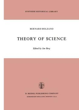 Theory Of Science: A Selection, With An Introduction