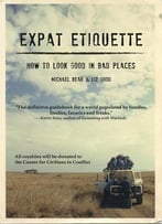 Expat Etiquette: How To Look Good In Bad Places