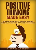 Positive Thinking Made Easy