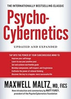 Psycho-Cybernetics, Updated And Expanded