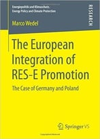 The European Integration Of Res-E Promotion: The Case Of Germany And Poland