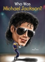 Who Was Michael Jackson? (Who Was…?)