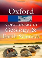 A Dictionary Of Geology And Earth Sciences, 4th Edition