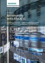 Automating With Simatic: Controllers, Software, Programming, Data Communication, 6th Edition