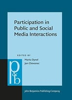 Participation In Public And Social Media Interactions