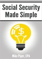 Mike Piper – Social Security Made Simple