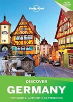 Lonely Planet Discover Germany (Travel Guide)