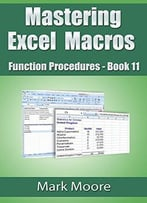 Mastering Excel Macros – Function Procedures (Book 11)