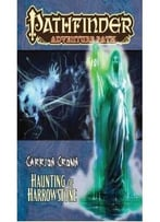 Pathfinder Adventure Path: Carrion Crown Part 1 – Haunting Of Harrowstone