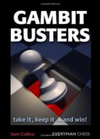 Gambit Busters: Take It, Keep It… And Win!