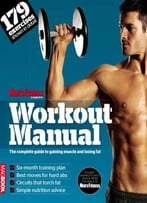 Men'S Fitness Workout Manual: The Complete Guide To Gaining Muscle And Losing Fat